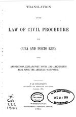 Translation of the Law of civil procedure for Cuba and Porto Rico