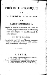 Precis historique de la derniere expedition de Saint-Domingue