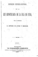 Exposicion historico-doctrinal de la ley hipotecaria de la isla de Cuba