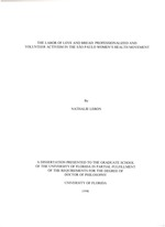 The labor of love and bread : professionalized and volunteer activism in the Sao Paulo women's health movement