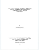 Ethno-nationalist politics and cultural preservation : education and bordered identities among the Wixaritari (Huichol) of Tateikita, Jalisco, Mexico