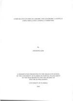 Comparative studies of aerobic and anaerobic landfills using simulated landfill lysimeters