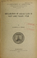 Reclamation of alkali land in Salt Lake Valley, Utah