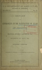 Report of experiments in the manufacture of sugar by diffusion at Magnolia Station, Lawrence, La., season of 1888-'89