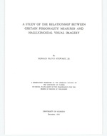A study of the relationship between certain personality measures and hallucinoidal visual imagery.