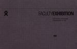 FACULTYEXHIBITION