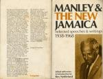 Norman Washington Manley and the new Jamaica : selected speeches and writings, 1938-68