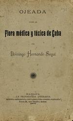 Ojeada sobre la flora medica y toxica de Cuba