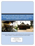Past and Future Development Trends in Rural Botswana and their Potential Impact on Community Health