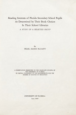 Reading interests of Florida secondary school pupils as determined by their book choices in their school libraries. A study of a selected group
