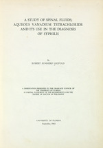 A study of spinal fluids : aqueous vanadium tetrachloride and its use in the diagnosis of syphilis