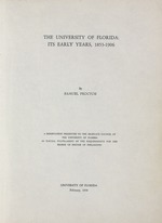 The University of Florida: its early years, 1853-1906