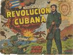 Album de la revolucion cubana: 1952-1959