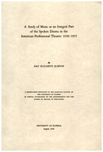 A study of music as an integral part of the spoken drama in the American professional theatre, 1930-1955 ..