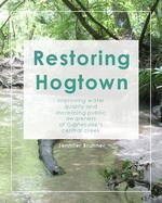 Restoring Hogtown