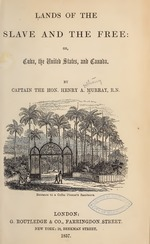 foto de Lands of the slave and the free, or, Cuba, the United States, and ...