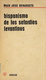 Hispanismo de los Sefardies levantinos