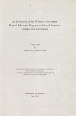 An evaluation of the women's non-major physical education program in selected American colleges and universities