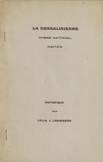 La Dessalinienne, hymne national haïtien historique par Lélia J. Lhérisson.