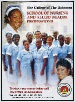 The College of The Bahamas School of Nursing and Allied Professions ( Poster )