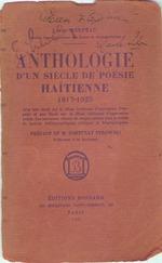 Anthologie d'un siecle de poesie haitienne, 1817-1925