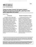 Tratado de Libre Comercio de America Central y Repubica Dominicana (TLCAC-RD): ¿Que Hay en Ello para la Agricultura de Florida?