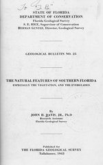 Natural features of southern Florida, especially the vegetation, and the Everglades ( FGS: Bulletin 25 )