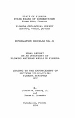 Final report on an inventory of flowing artesian wells in Florida,leading to the enforcement of sections 373.021-373.061 Florida statutes, 1957 ( FGS: Information circular 21 )