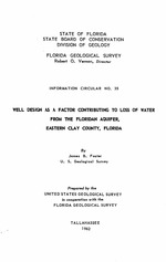 Well design as a factor contributing to loss of water from the Floridan aquifer, eastern Clay County, Florida ( FGS: Information circular 35 )