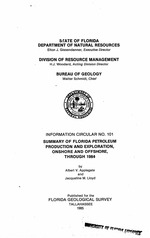 Summary of Florida petroleum production and exploration, onshore and offshore, through 1984 ( FGS: Information circular 101 )