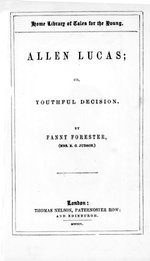 Allen Lucas, or, youthful decision
