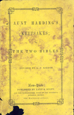 Aunt Harding's keepsakes, or The two Bibles