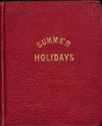 The summer holidays