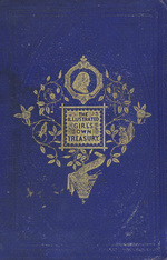 The Illustrated girl's own treasury specially designed for the entertainment of girls and the development of the best faculties of the female mind