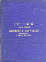 Red snow and other parables from nature