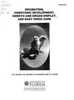 Incubation, embryonic development, embryo and organ display, and baby chick care
