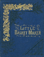 Little basket-maker
