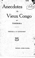 Anecdotes du vieux Congo