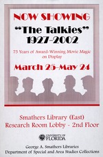 Poster advertising an exhibit at University of Florida Smathers Library, The Talkies: 1927-2002,
