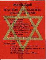Poster advertising the March-April events sponsored by Bnai B'rith Hillel Foundation at the University of Florida.