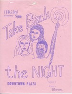 Take Back the Night: An announcement about a demonstration on the Downtown Plaza on Saturday, February 23, at 5 pm.