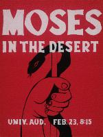 A poster for a presentation of Moses in the Desert at the Univerity of Florida