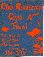 Club Rendezvous Gives A Final poster for event at the Florida Union.