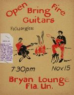 A poster annoucing an event, Open Fire, in Bryan Lounge in the Florida Union