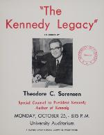 A poster announcing a lecture by Theoore Sorensen on the Kennedy Legacy