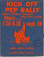 A poster announcing a Kick Off Pep Rally for the start of football season at the University of Florida