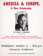 A poster for a lecture by Henry Kissinger, America & Europe: A New Relationship, at the University of Florida