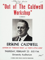 A poster for a lecture by Erskine Caldwell, Out of The Caldwell Workshop, at the University of Florida (G-524)