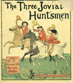 The three jovial huntsmen