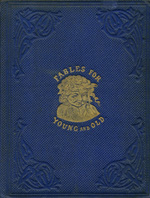 Fables for children young and old in humorous verse